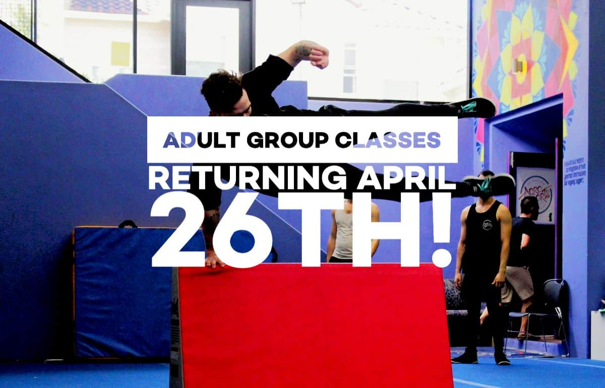 Acrosports adult classes are back - April 26th 2021